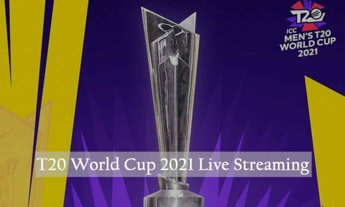 ICC T20 World Cup 2021 Live Streaming & Broadcasting TV Channels